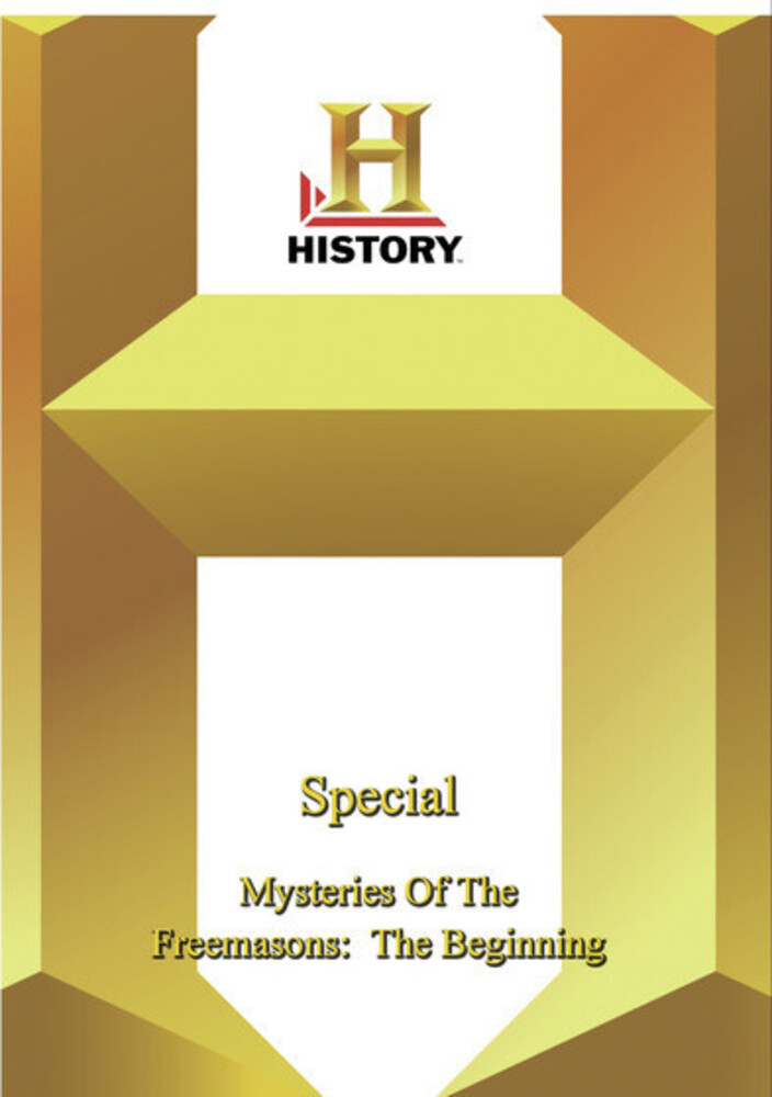 History - Special: Mysteries of the Freemasons - History - Special: Mysteries Of The Freemasons