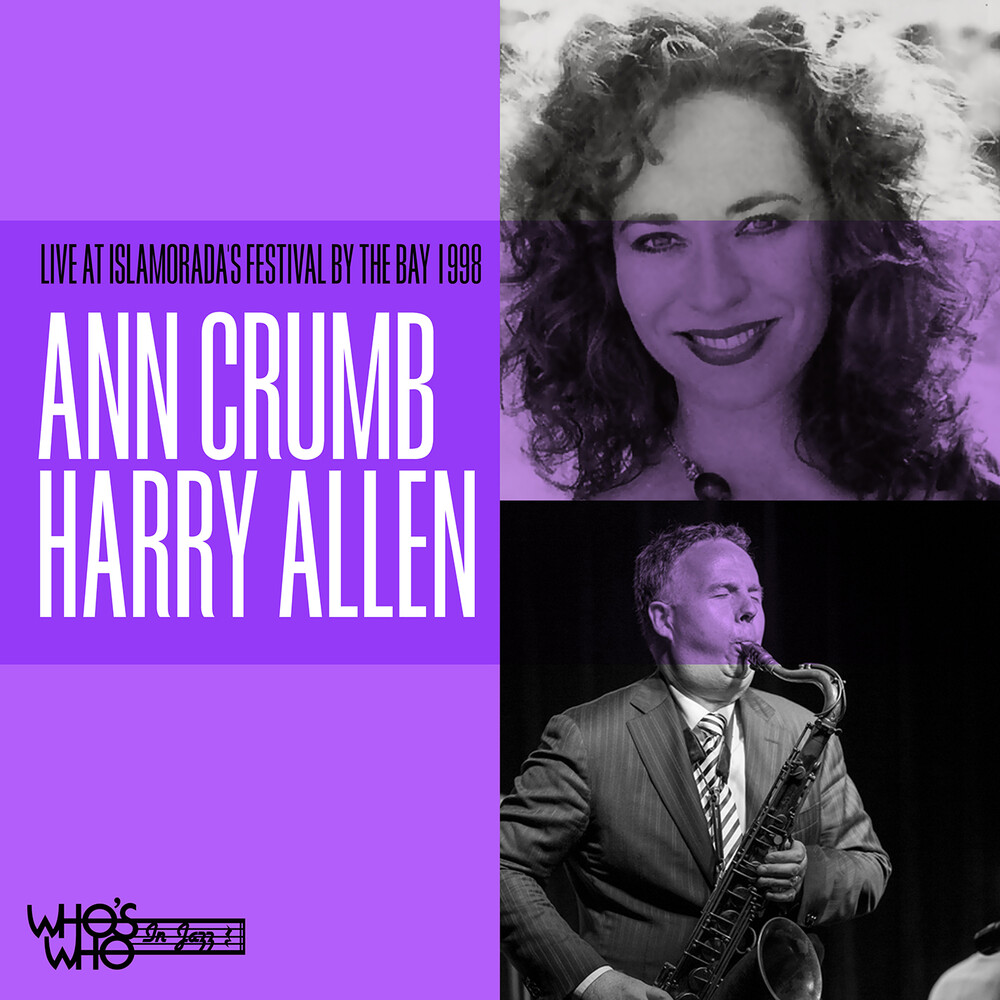 Ann Crumb  / Harry Allen & His All Star Jazz - Live At Islamorada's Festival By The Bay 1998