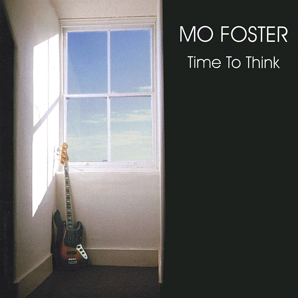 Mo Foster - Time To Think [Import]