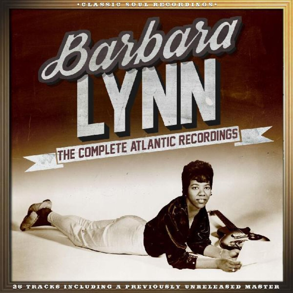 Barbara Lynn - Complete Atlantic Recordings