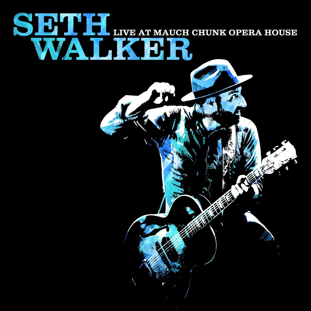 Seth Walker - Live At Mauch Chunk Opera House [LP]