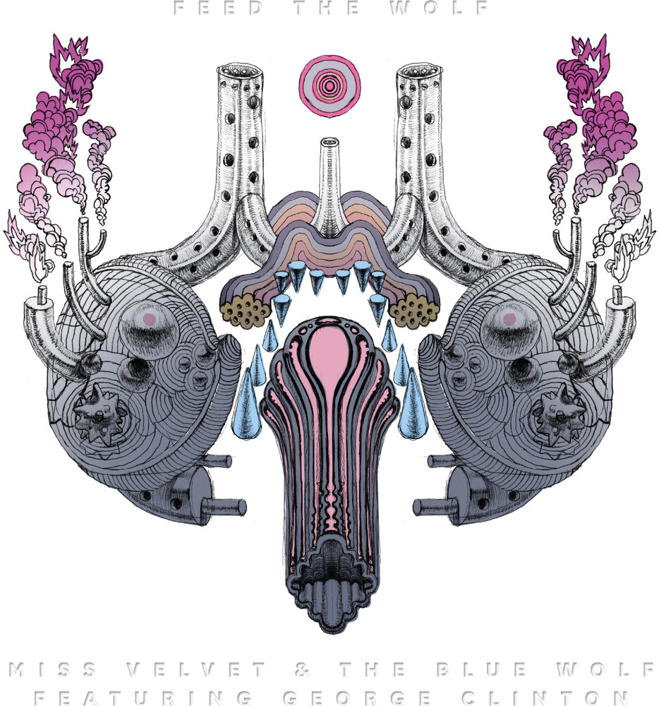 Miss Velvet and the Blue Wolf - Feed The Wolf