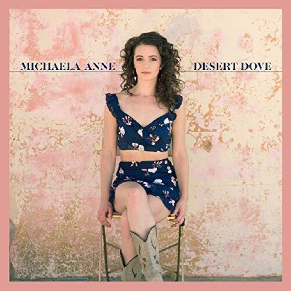 Michaela Anne - Desert Dove [First Edition Pink LP]