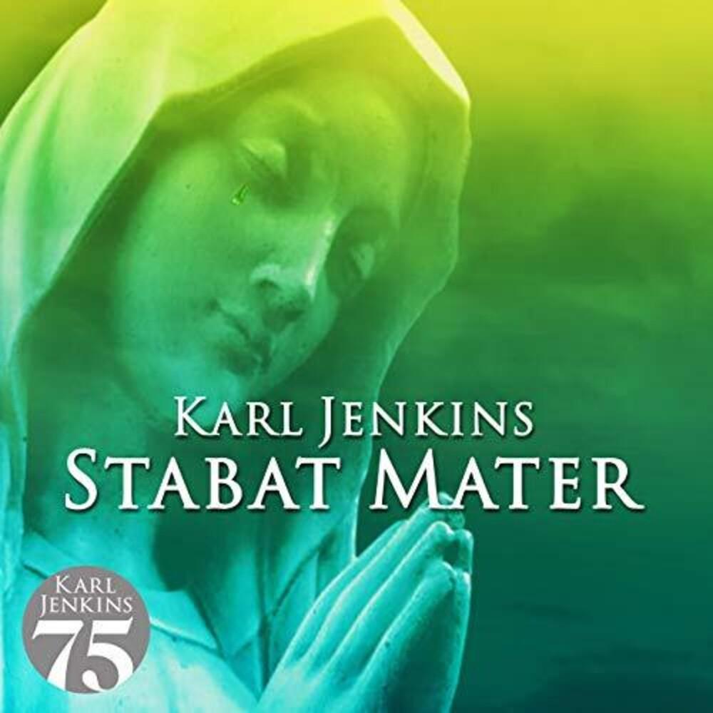 Karl Jenkins - Stabat Matar