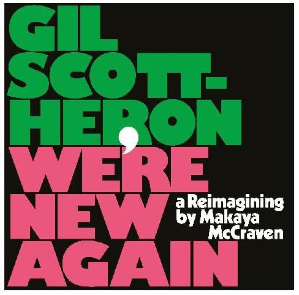 Makaya McCraven - We're New Again - A Reimagining By Makaya Mccraven