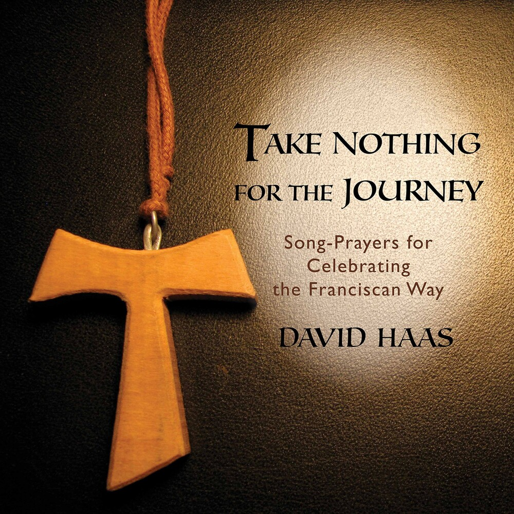 David Haas - Take Nothing for the Journey
