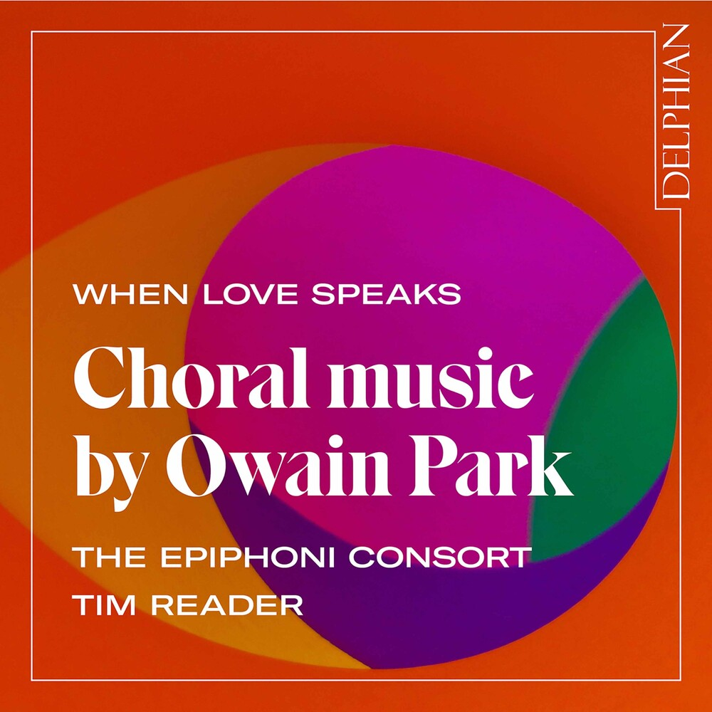 Park / Epiphoni Consort / Reader - When Love Speaks