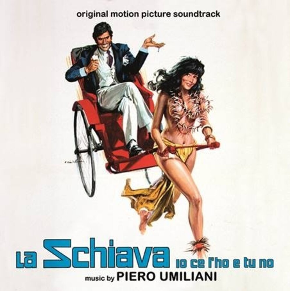 Piero Umiliani Ita - La Schiava Io Ce L'Ho e Tu No (My Darling Slave) (Original Motion Picture Soundtrack)