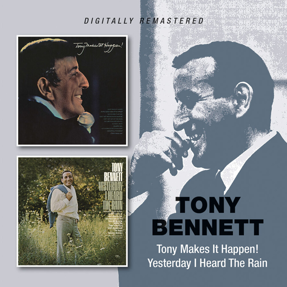 Tony Bennett - Tony Makes It Happen / Yesterday I Heard The Rain