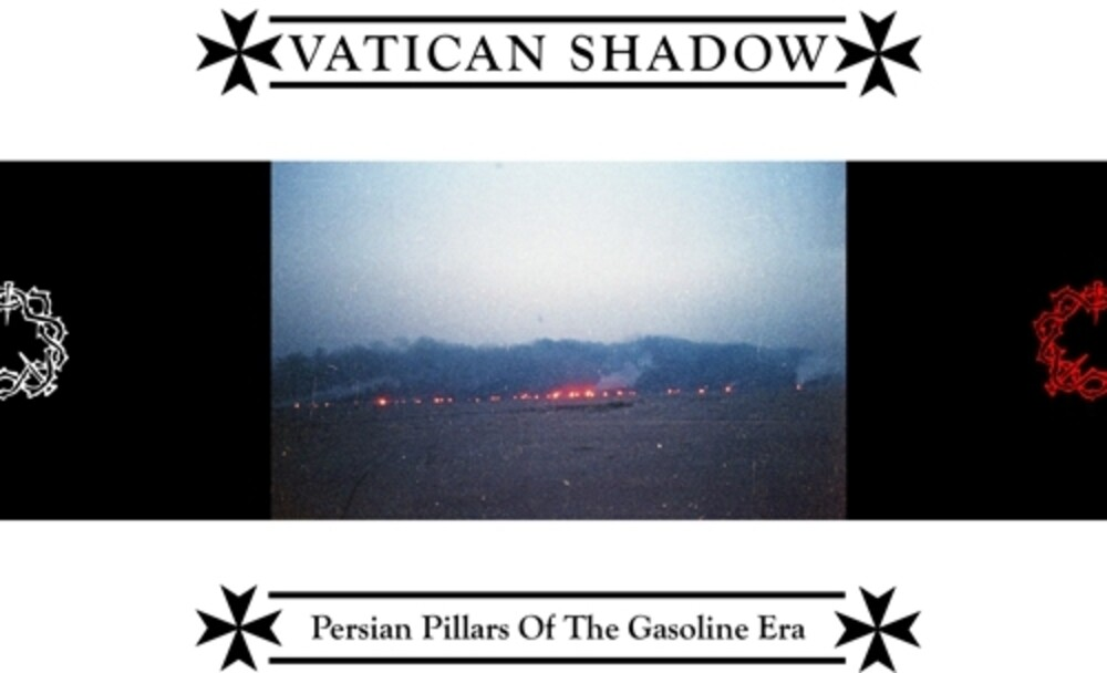 Vatican Shadow - Persian Pillars Of The Gasoline Era (Color Vinyl)