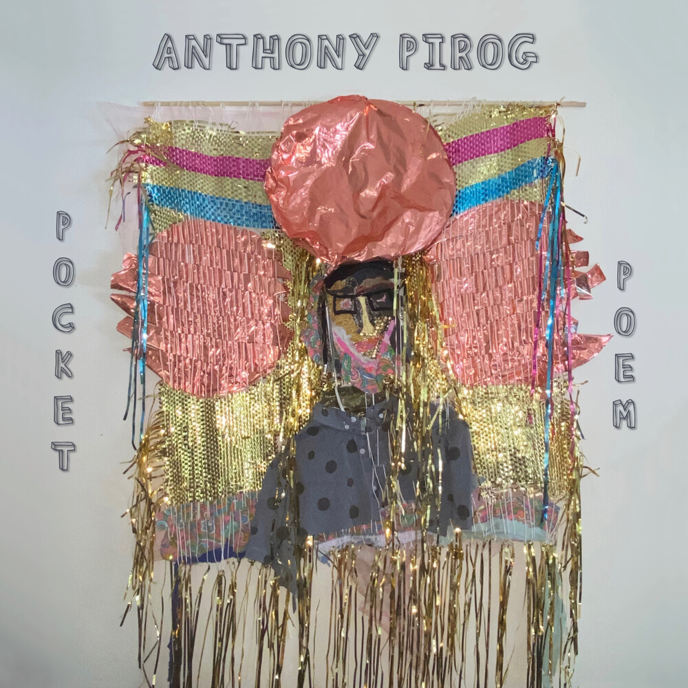 Anthony Pirog - Pocket Poem