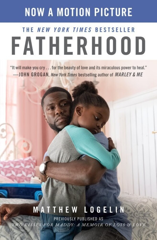 - Fatherhood: A Memoir of Loss & Love: previously published as TwoKisses for Maddy, Media Tie In