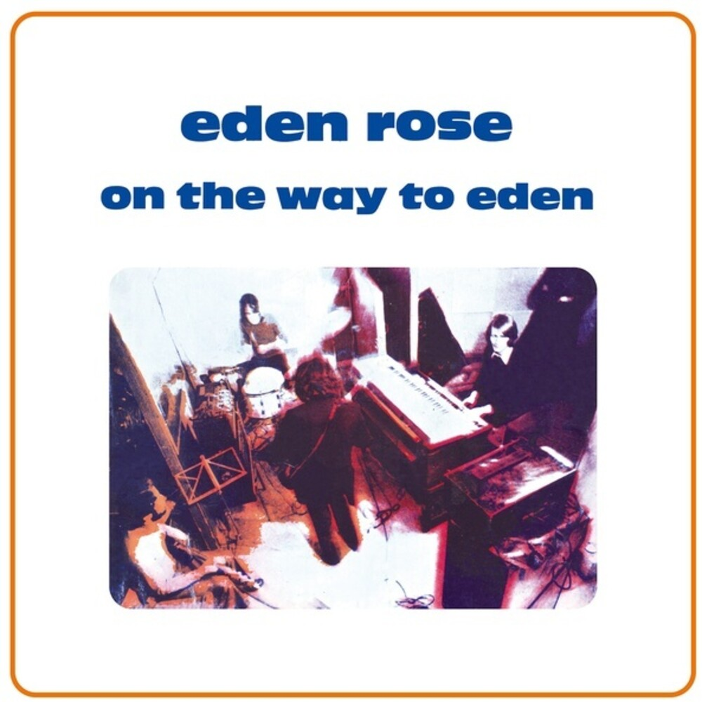 Eden Rose - On The Way To Eden
