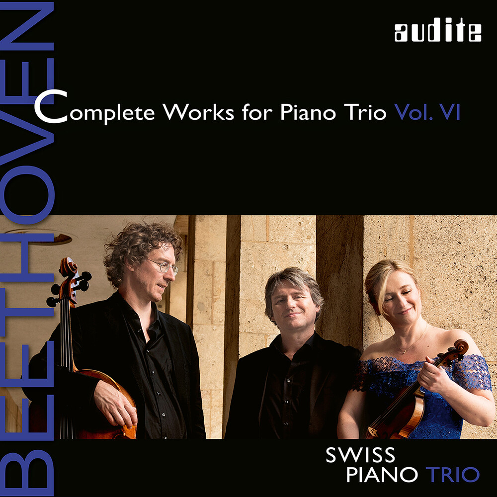 Beethoven / Swiss Piano Trio - Complete Works Piano Trio 6
