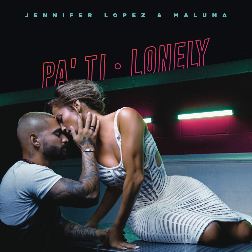Jennifer Lopez / Maluma - Pa Ti + Lonely [Colored Vinyl] (Gate) (Ofv) (Pnk)