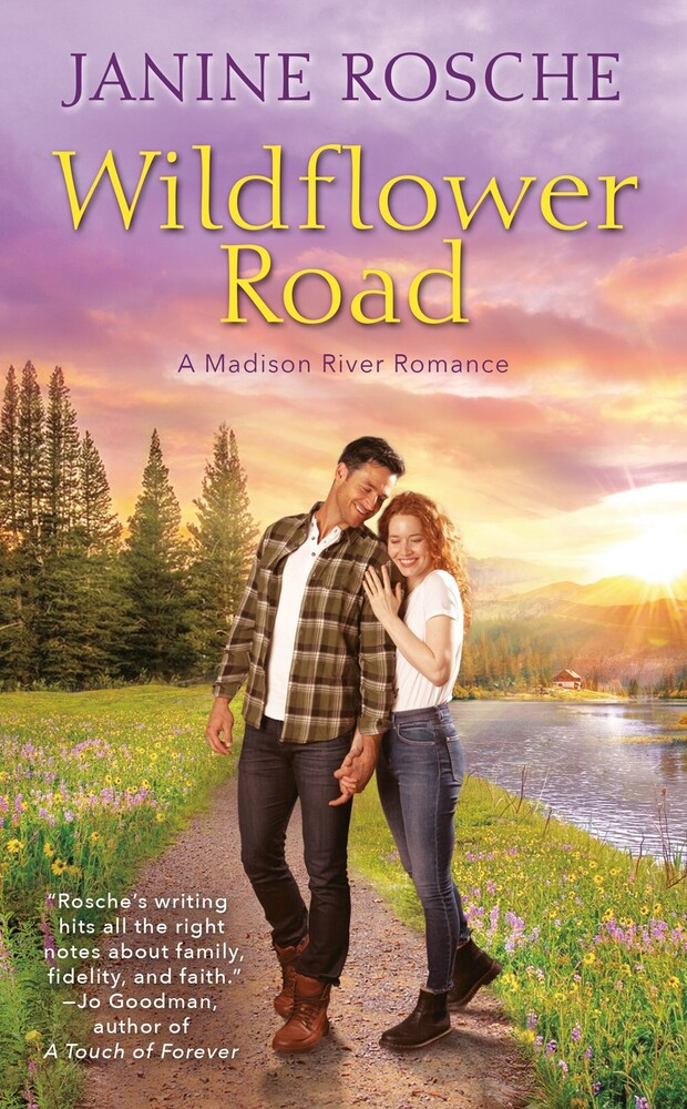 Rosche, Janine - Wildflower Road: A Madison River Romance