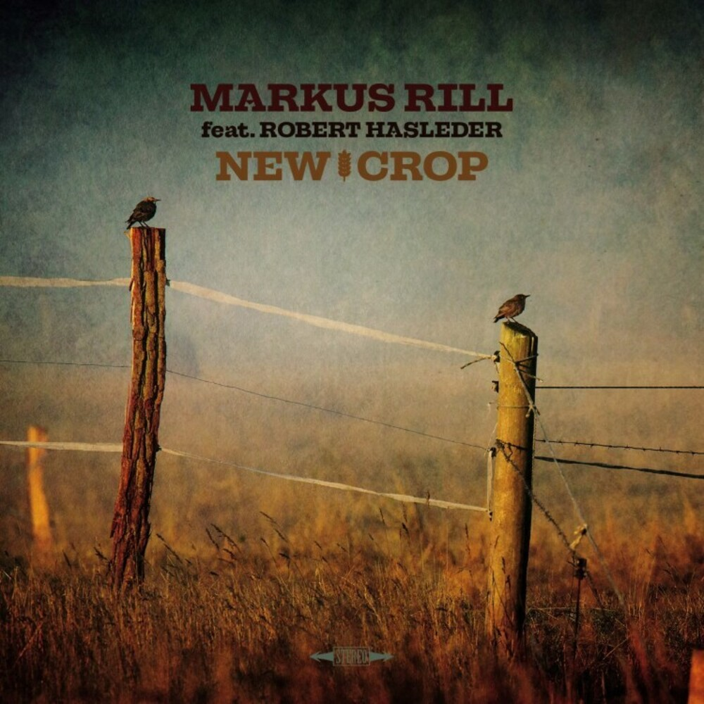 Markus Rill - New Crop