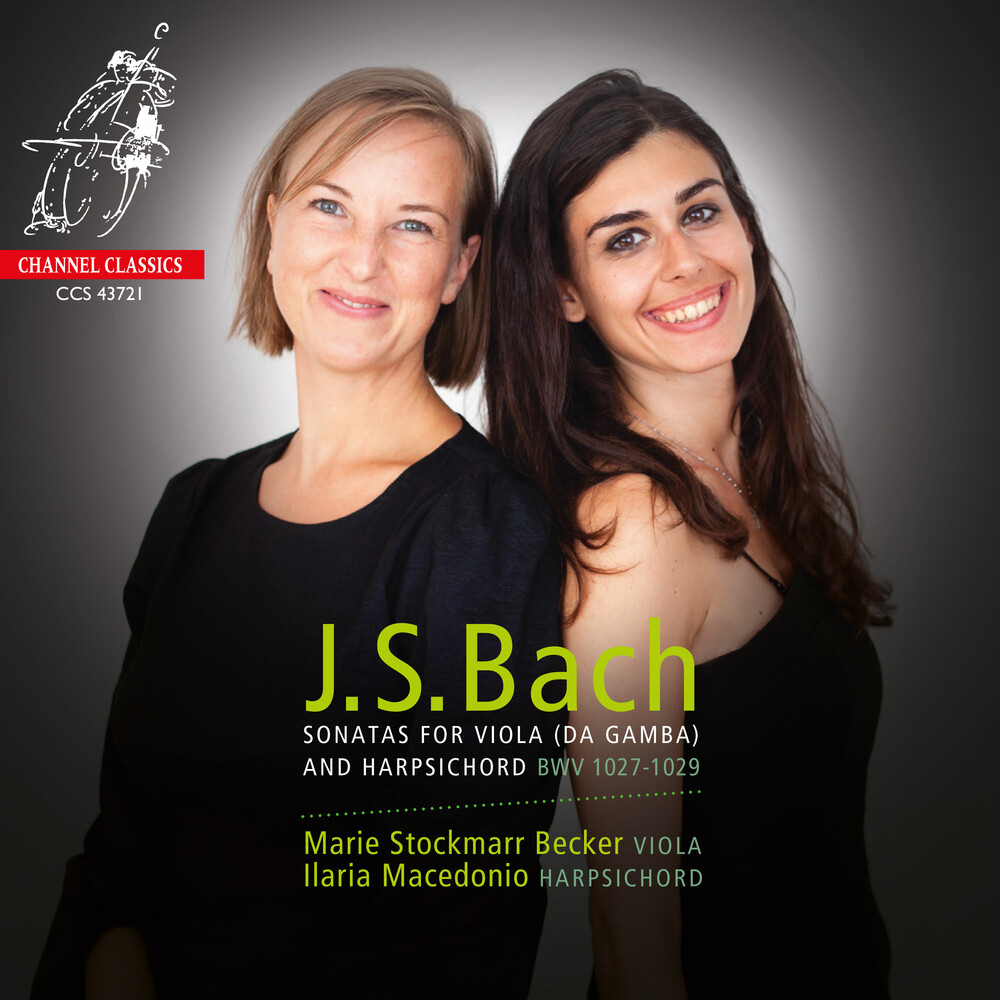 Marie Becker Stockmarr / Macedonio,Ilaria - Bach: Sonatas for Viola (da Gamba) and Harpsichord BWV 1027-1029