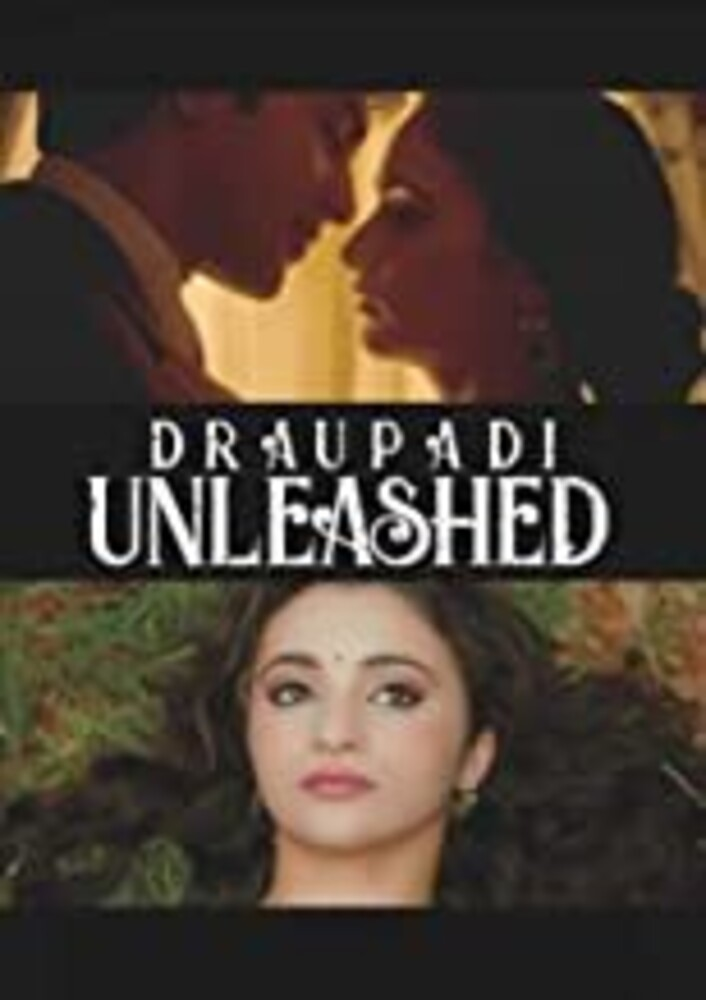 Draupadi Unleashed - Draupadi Unleashed
