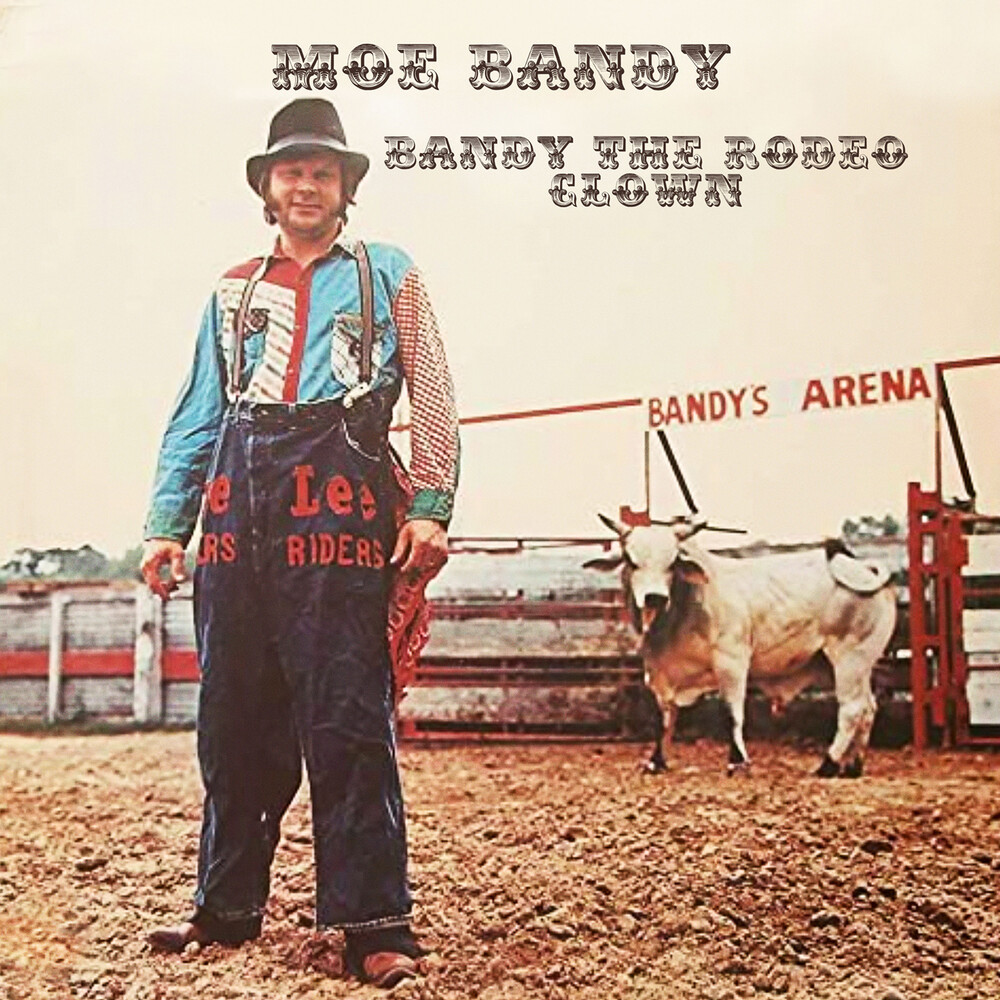Moe Bandy - Bandy The Rodeo Clown (Mod)