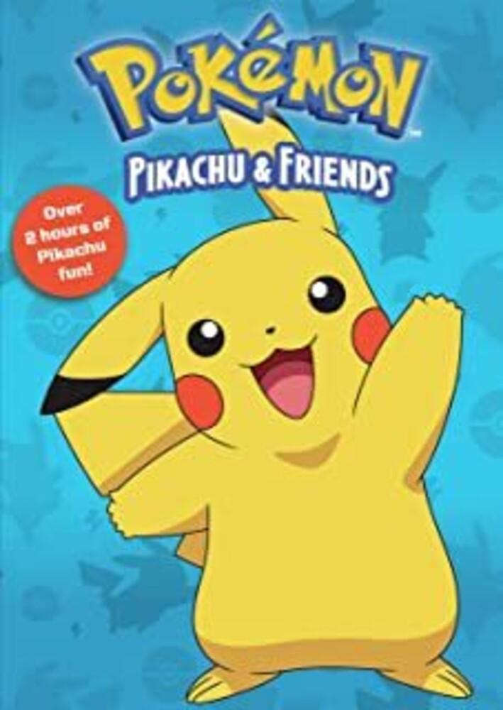 - Pokemon: Pikachu And Friends