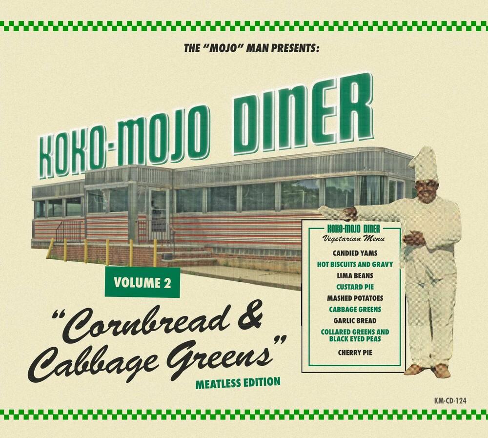 Koko-Mojo Diner 2 Cornbread & Cabbage Greens / Var - Koko-Mojo Diner 2 Cornbread & Cabbage Greens / Var