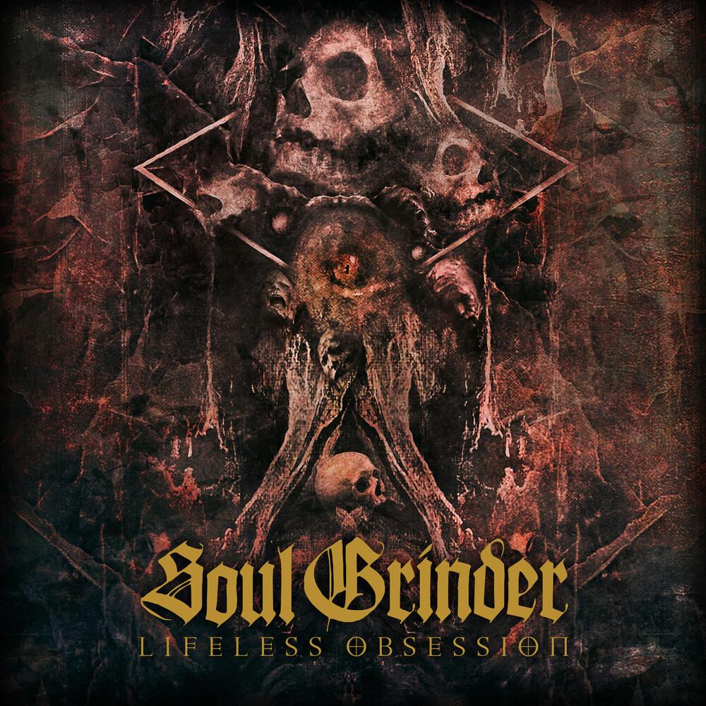 Soul Grinder - Lifeless Obsession