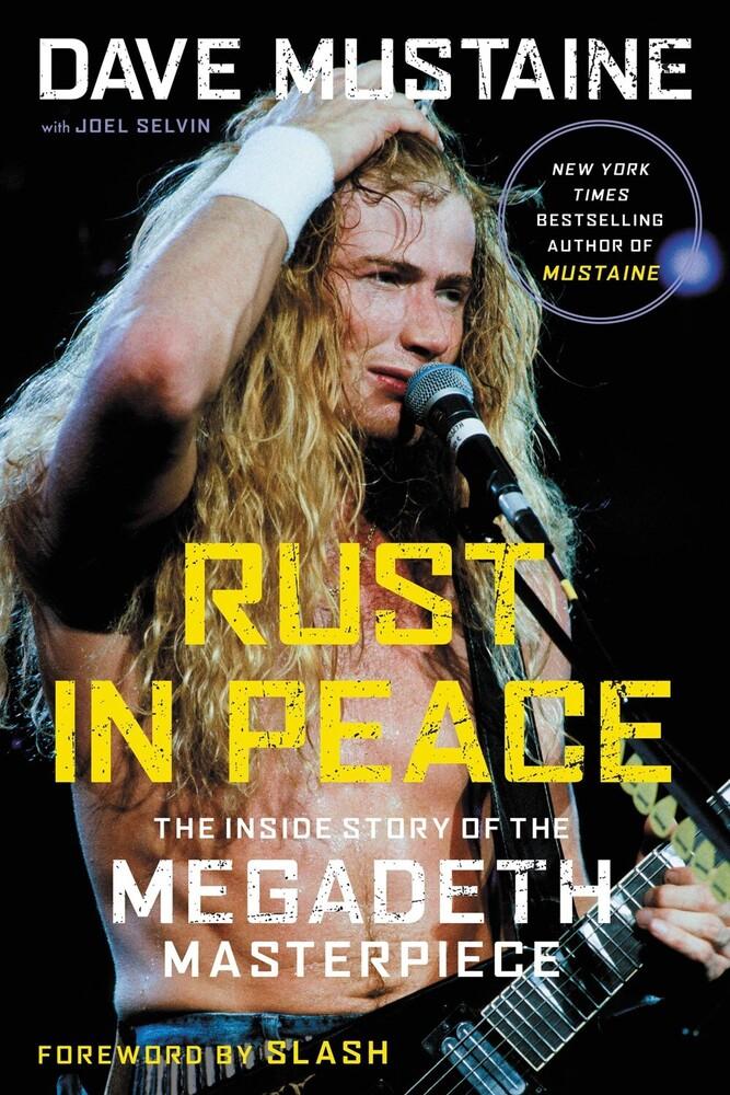 Dave Mustaine  / Selvin,Joel / Slash - Rust In Peace (Ppbk)