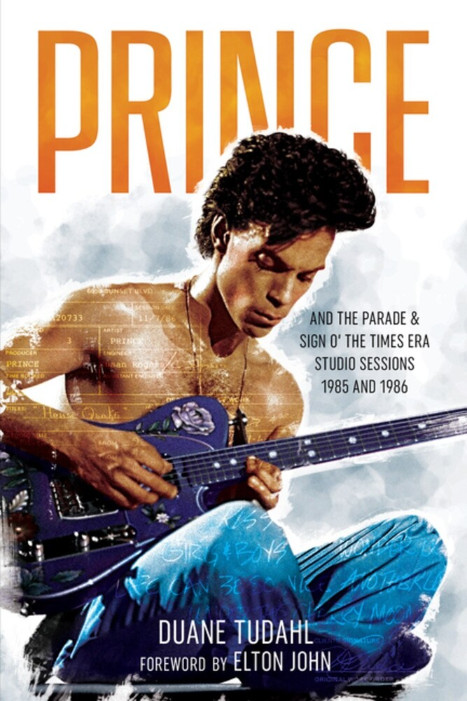 Duane Tudahl - Prince And The Parade And Sign O The Times Era