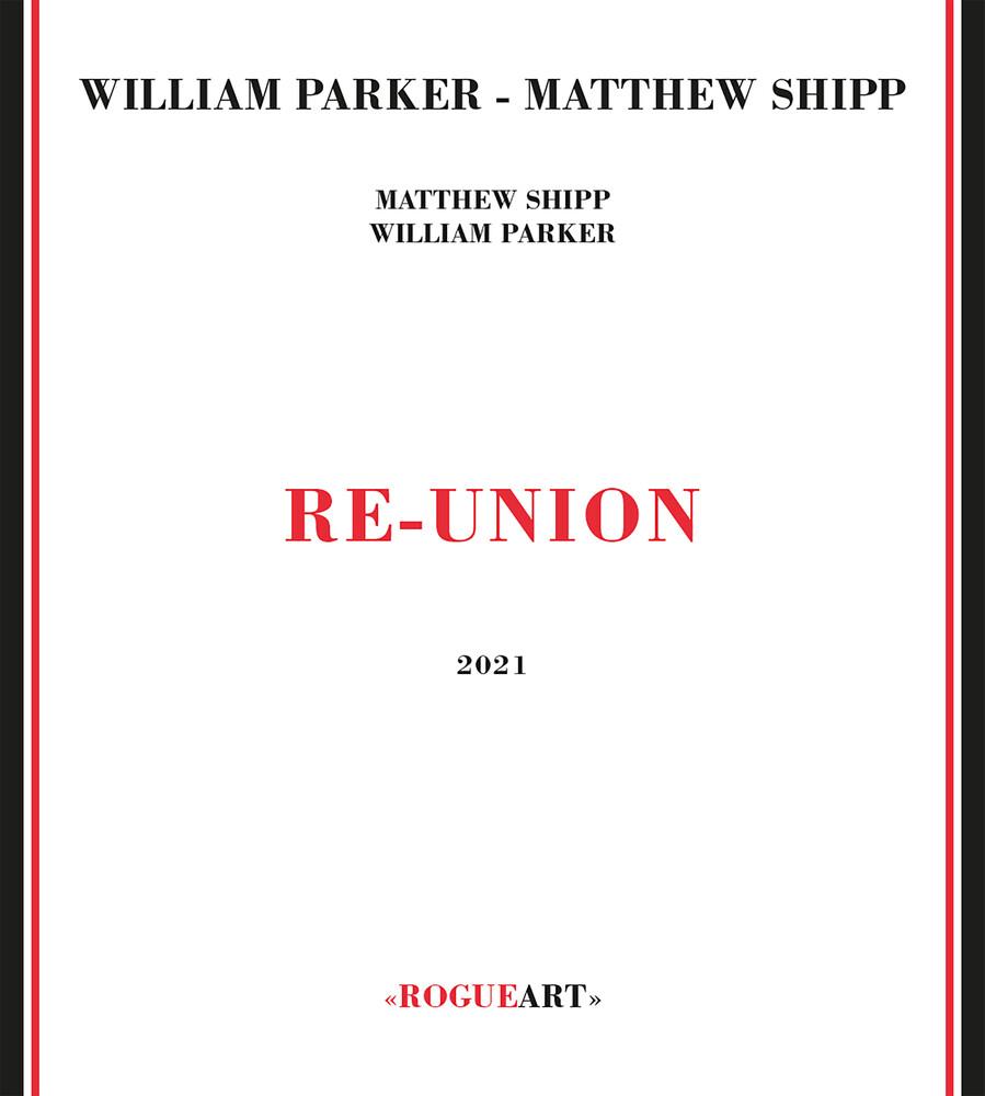 Parker, William / Shipp, Matthew - Re-union