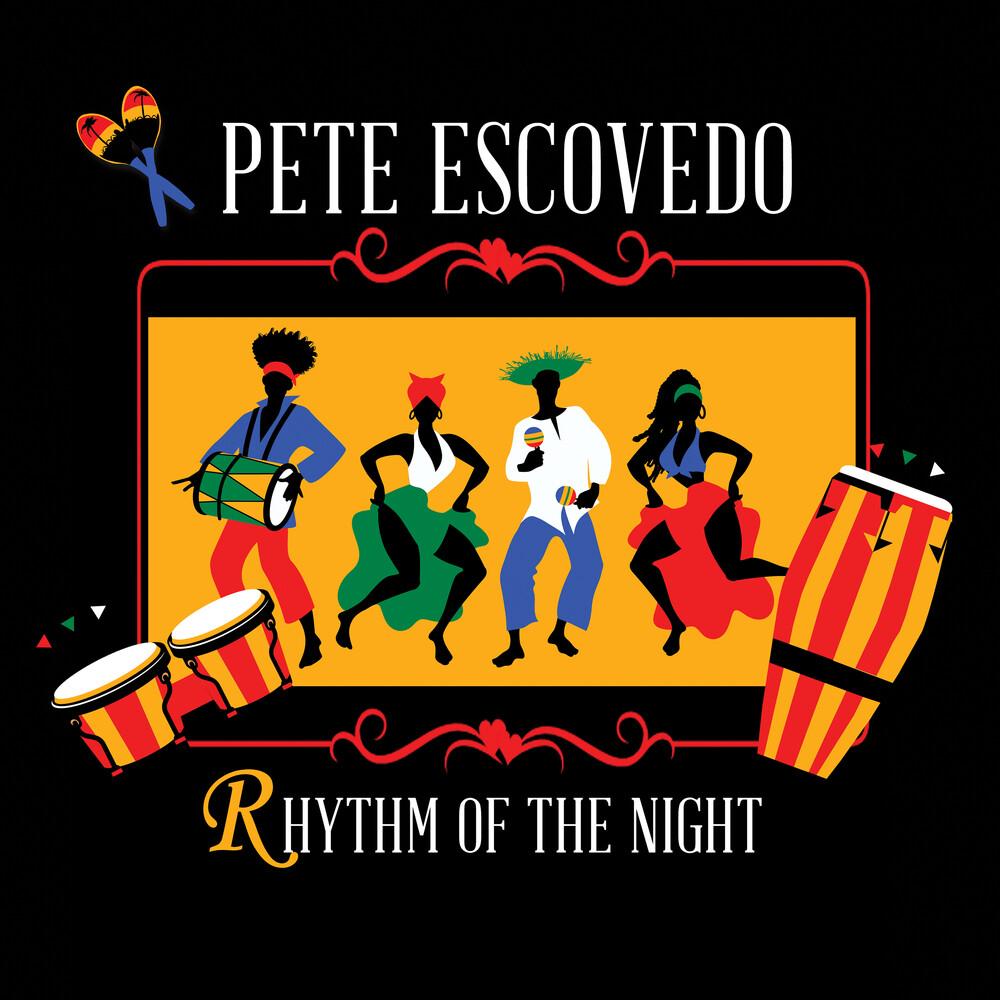 Pete Escovedo - Rhythm Of The Night