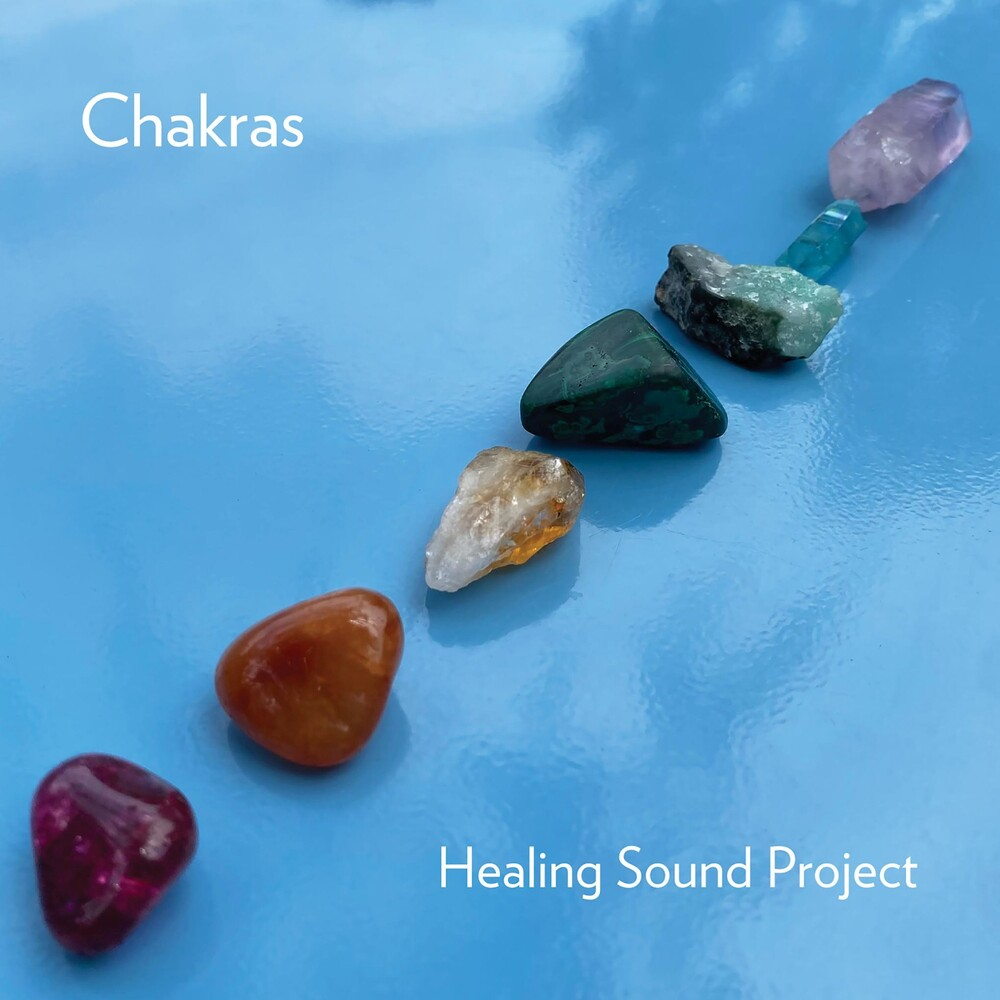 Healing Sound Project - Chakras (Can)