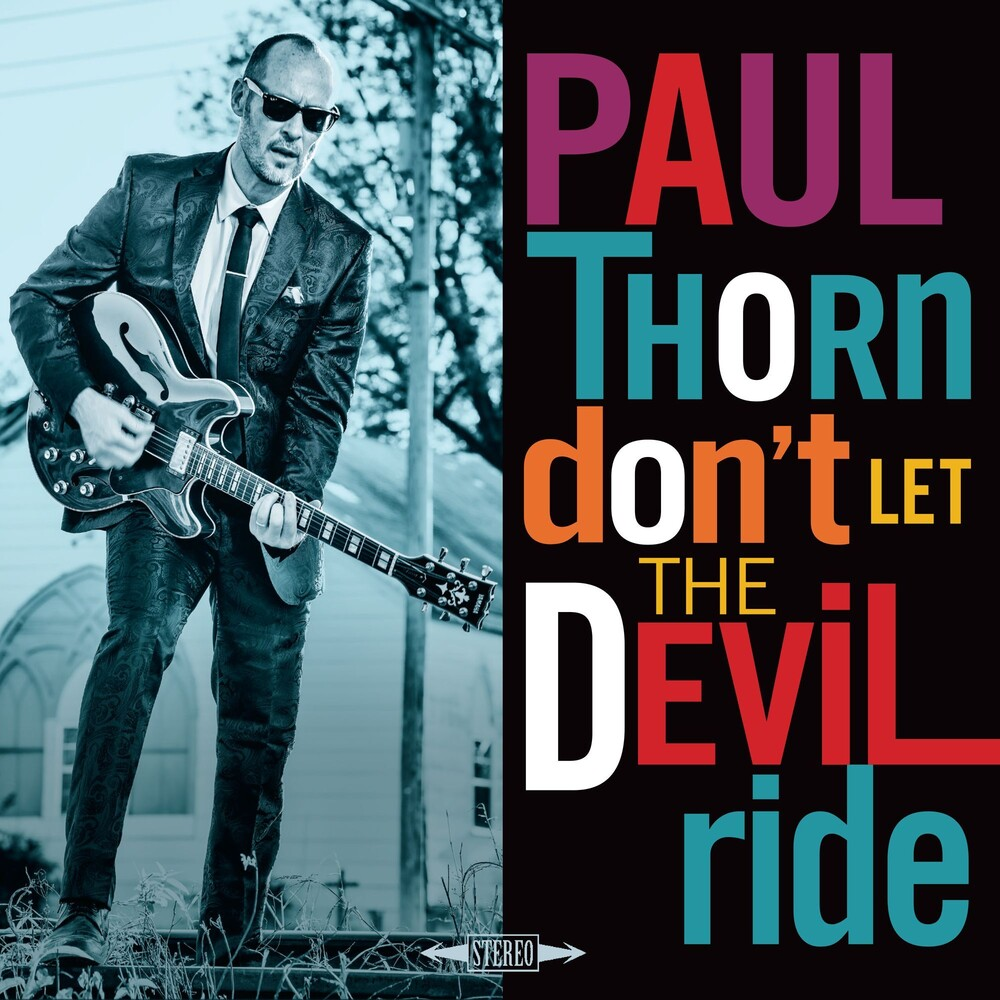 Paul Thorn - Don't Let The Devil Ride [LP]