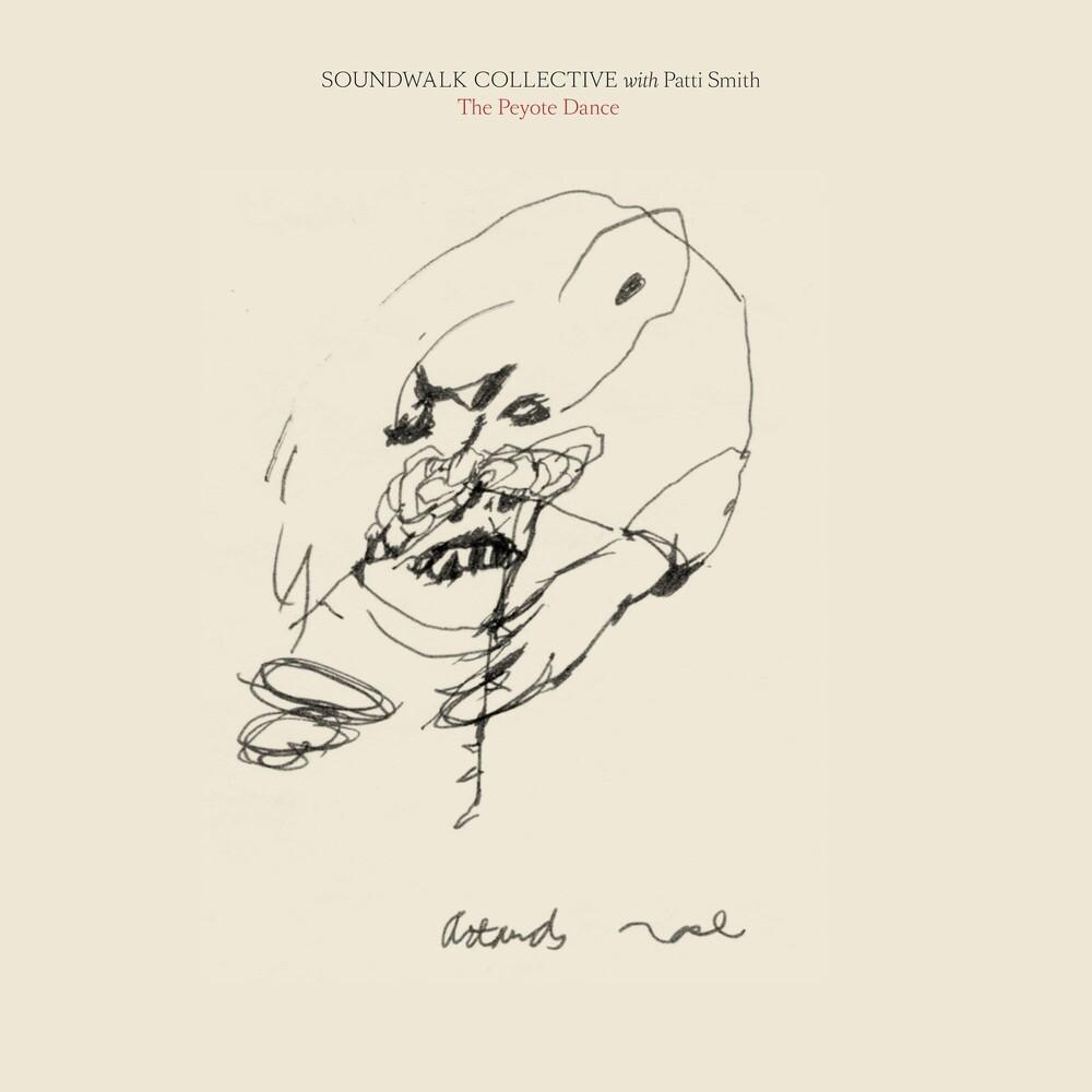 Soundwalk Collective & Patti Smith - The Peyote Dance [LP]