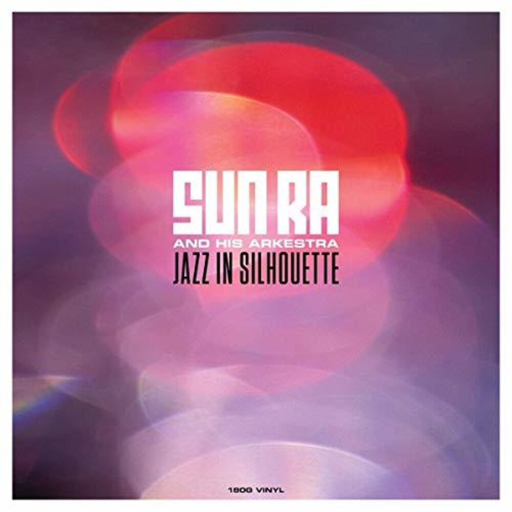 Sun Ra - Jazz In Silhouette [180 Gram] (Uk)