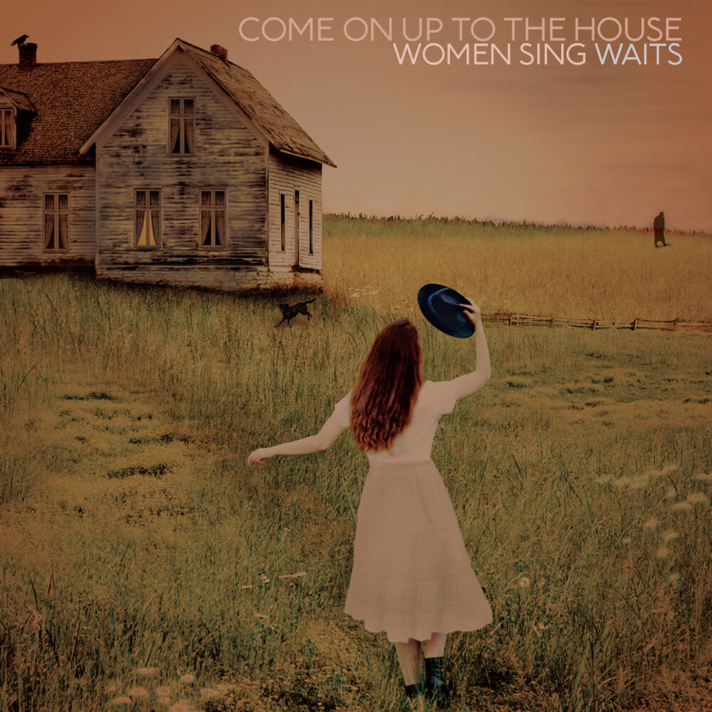 Various Artists - Come On Up To The House: Women Sing Waits [LP]