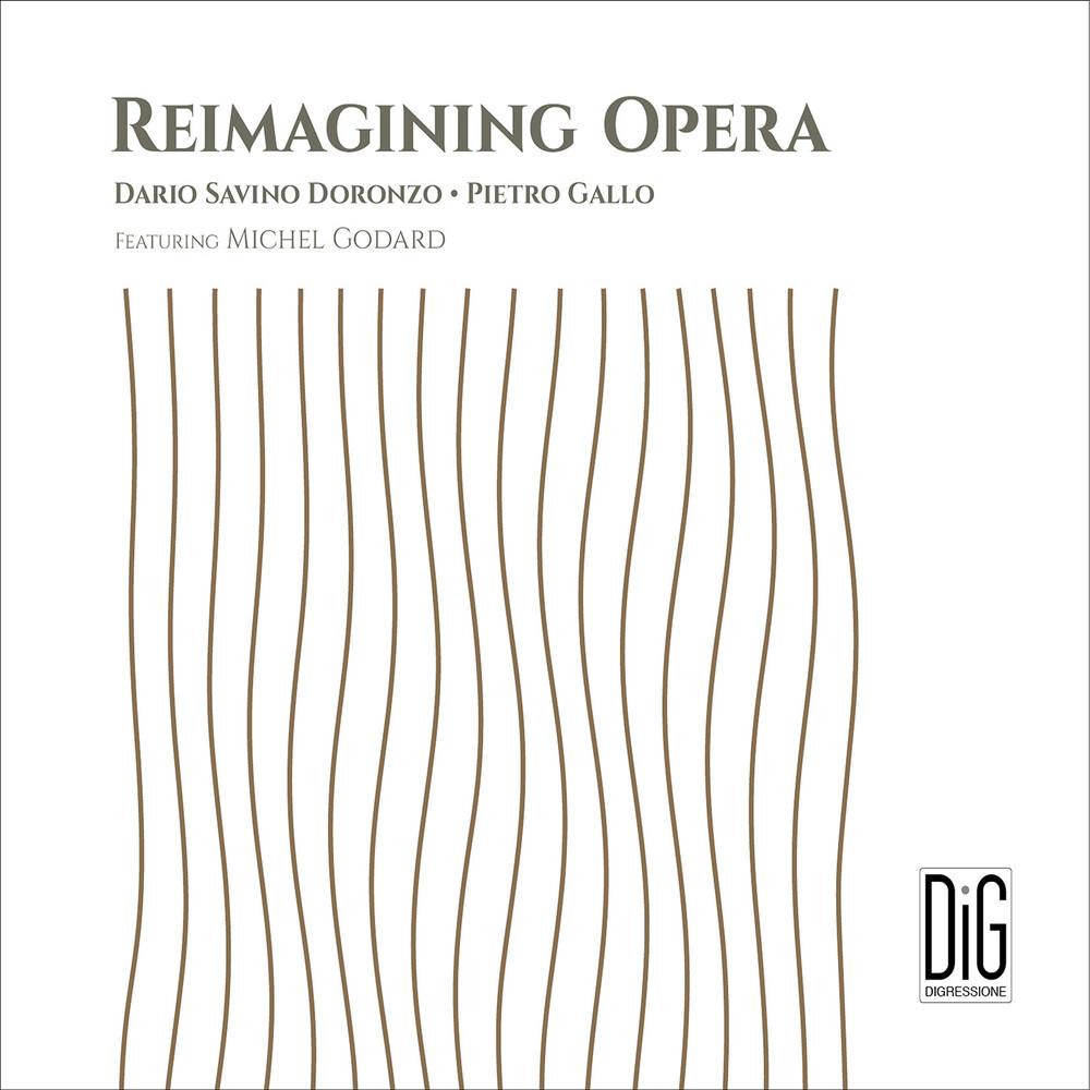 Reimagining Opera / Various - Reimagining Opera