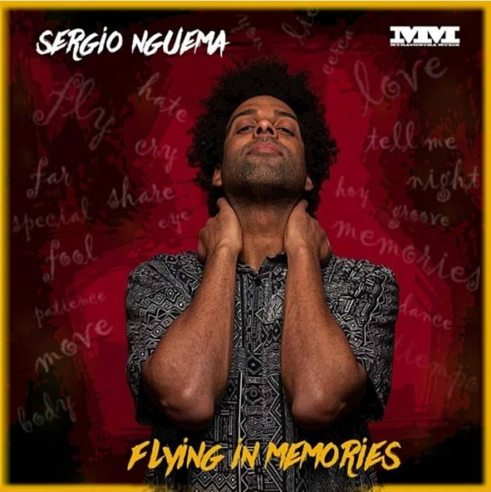 Sergio Nguema - Flying Memories