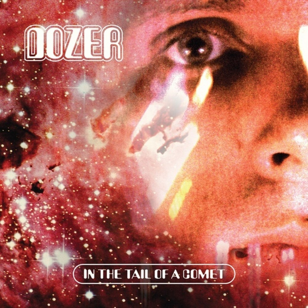 Dozer - In The Tail Of A Comet (Colv) (Red)