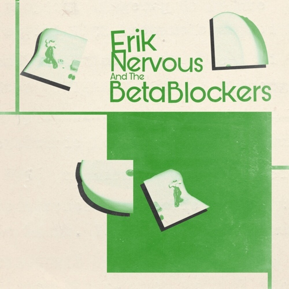 Erik Nervous & Beta Blockers - Erik Nervous & Beta Blockers