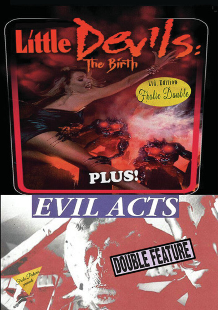 Little Devils the Birth / Evil Acts - Little Devils The Birth/Evil Acts