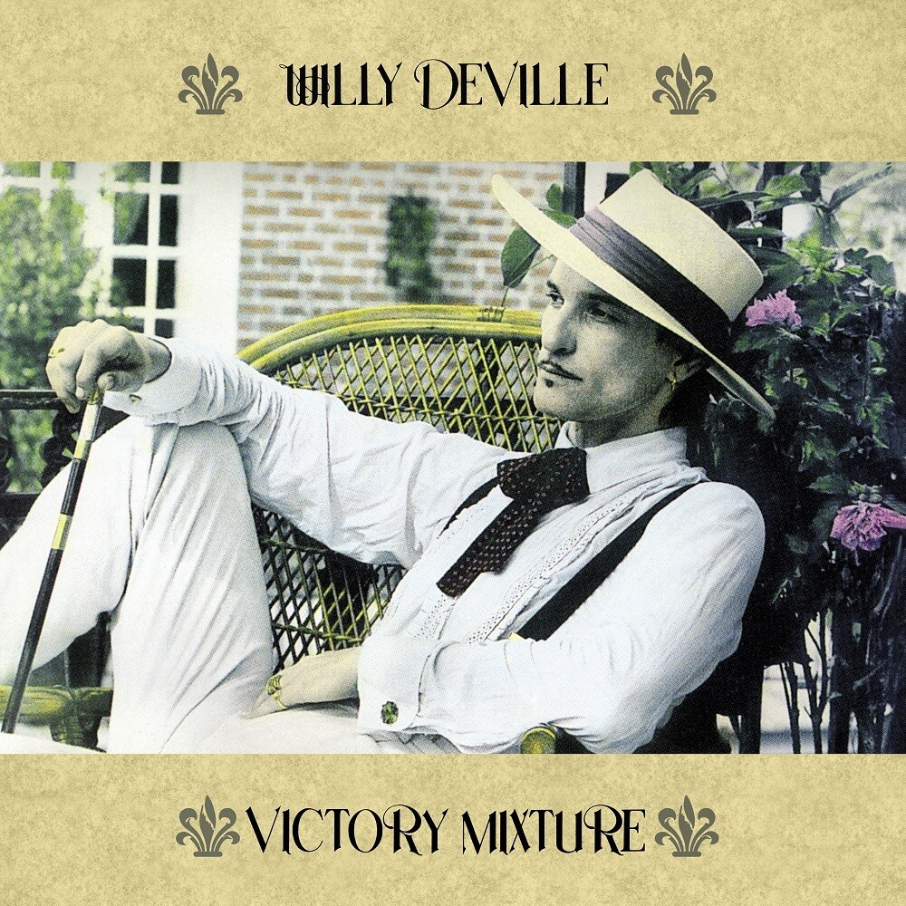 Willy Deville - Victory Mixture (Fra)