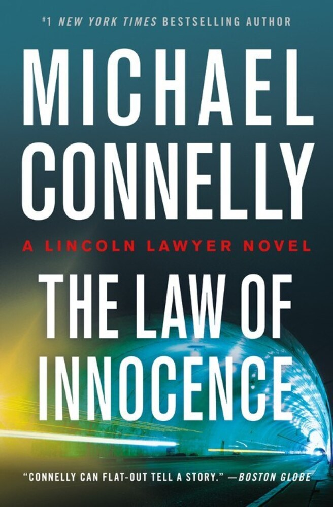 - The Law of Innocence: A Lincoln Lawyer Novel