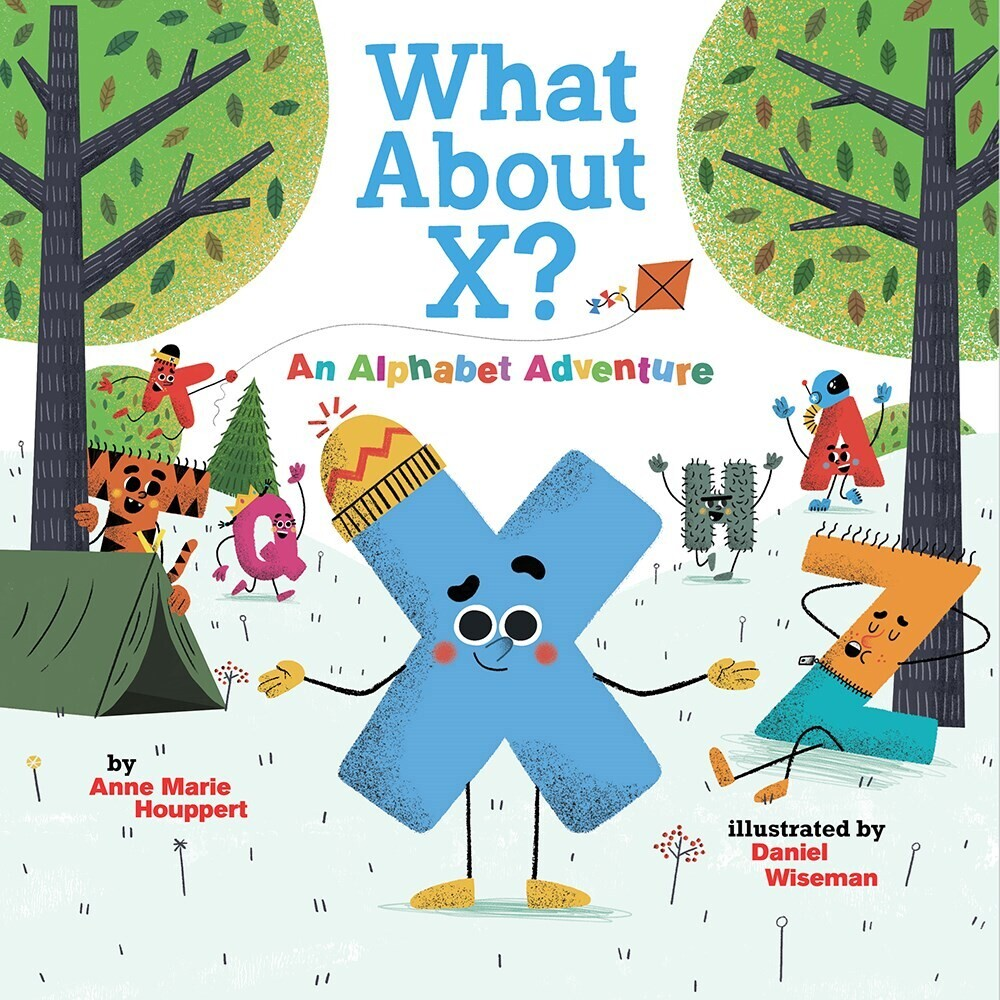 - What About X? An Alphabet Adventure
