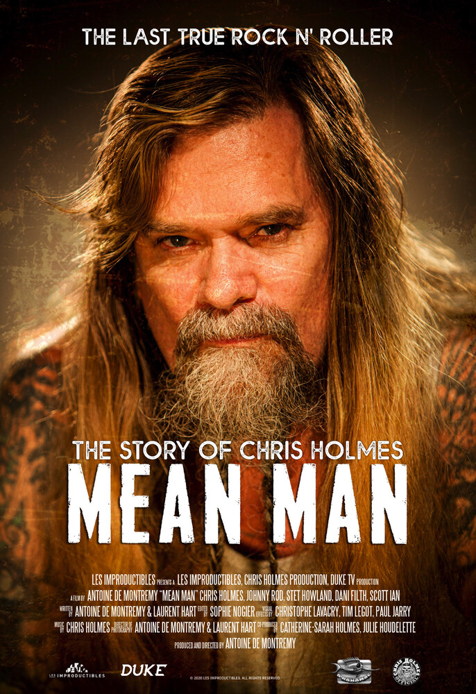 - Mean Man: The Story Of Chris Holmes