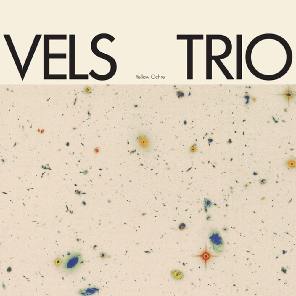 Vels Trio - Yellow Ochre [Colored Vinyl] (Ylw)