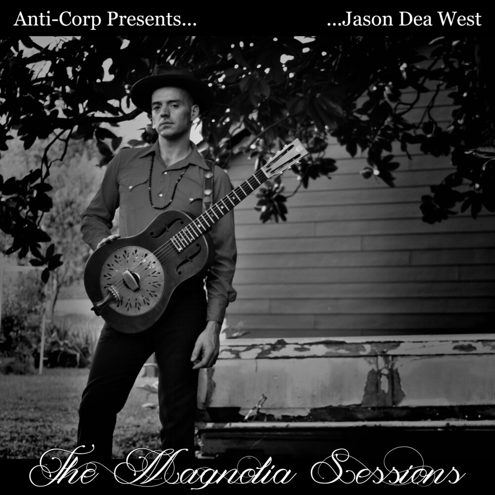 Jason West Dea - Magnolia Sessions [Digipak]