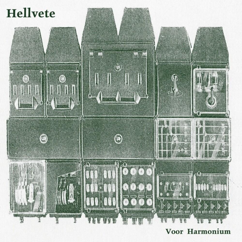 Hellvette - Muziek Voor Harmonium