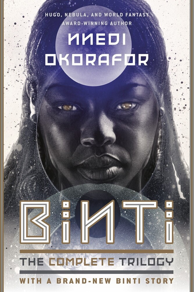 Okorafor, Nnedi - Binti: The Complete Trilogy