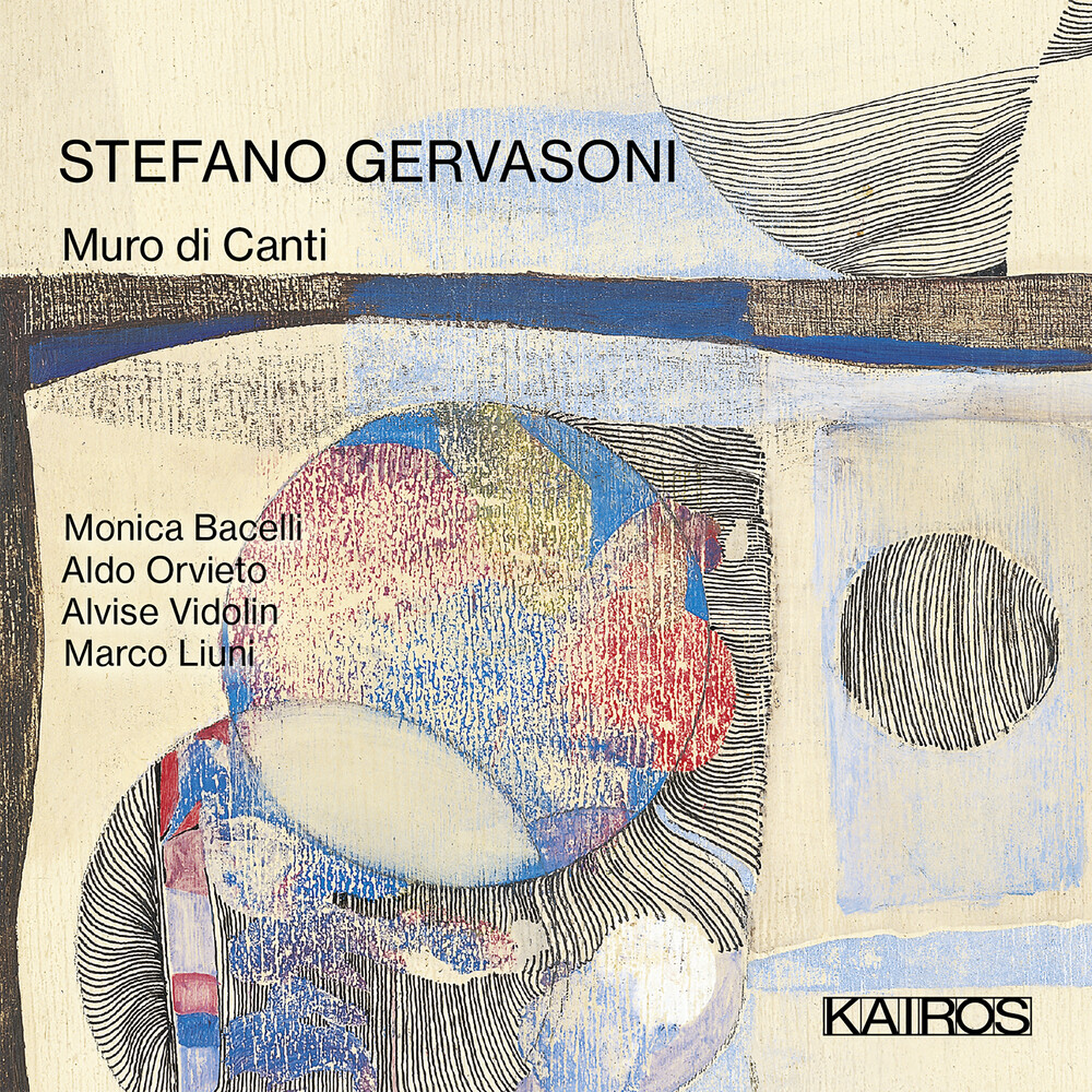 Aldo Orvieto  / Vidolin,Alvise / Bacelli,Monica - Stefano Gervasoni: Muro Di Canti